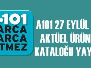 A101 Aktüel 27 Eylül 2018 Aktüel Ürünler Kataloğu