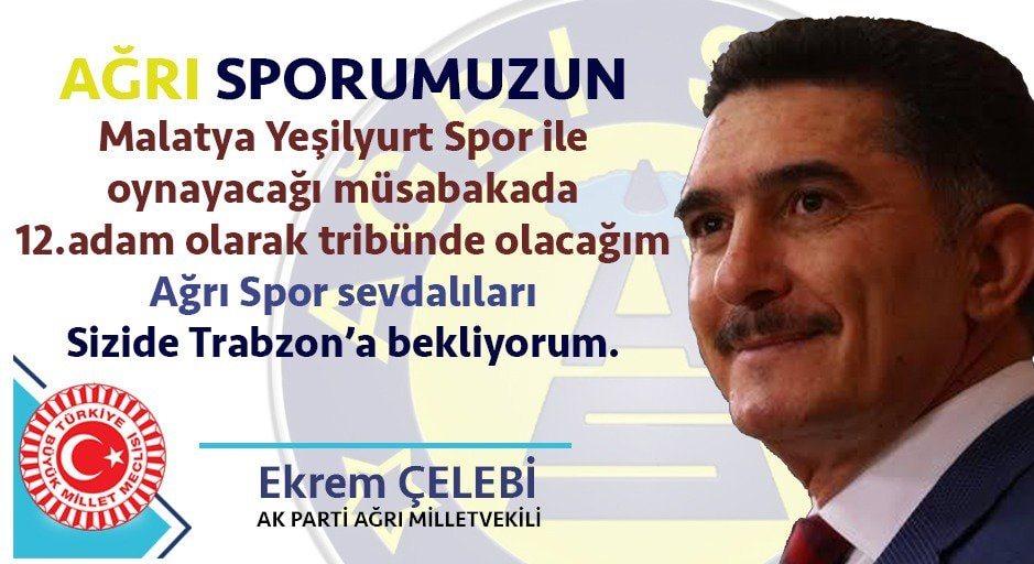 AK Parti Ağrı milletvekili Ekrem Çelebi'den Ağrı Spor sevdalılarına çağrı