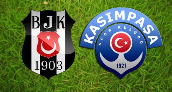 Beşiktaş ile Kasımpaşa karşı karşıya geliyor