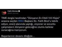 """Bakan Dönmez, IEA Başkanı Birol'u """"Dünyanın en etkili 100 kişi"""" arasına seçildiği için tebrik etti"""