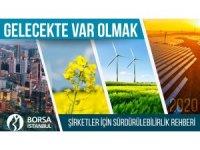 Borsa İstanbul'dan şirketler için sürdürülebilirlik rehberi