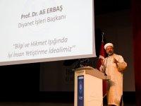 Erbaş, Ağrı'da akademisyenlere ve medrese hocalarına seslendi